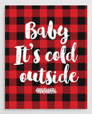 "Printable ""Baby It's Cold Outside"" Red Plaid Christmas Decor (PDF)"