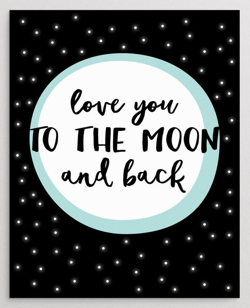 Love You to the Moon and Back Printable Wall Art