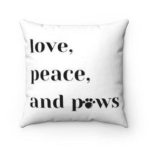 Open image in slideshow, Love, Peace and Paws Square Pillow