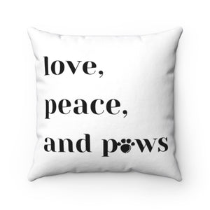 Love, Peace and Paws Square Pillow