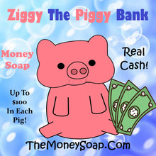 Load image into Gallery viewer, Ziggy The Pink Piggy Bank Money Soap Jackpot Cash In Every Bar As Seen On Tik Tok Up To 100 Dollars In Them