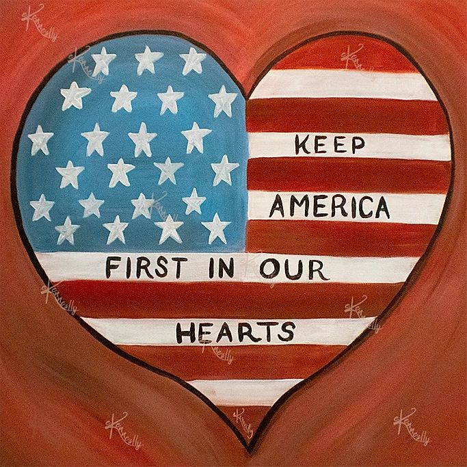Keep America First in Your Hearts – Original Art/Acrylic