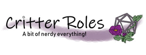 Critter Roles - a bit of nerdy everything!