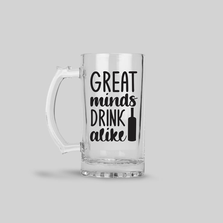 Great Minds Drink Alike - 2