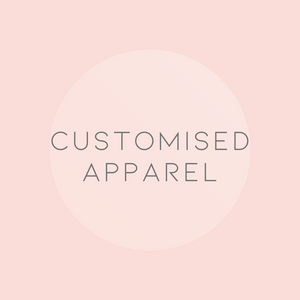 Open image in slideshow, CUSTOMISED APPAREL - COMING SOON!