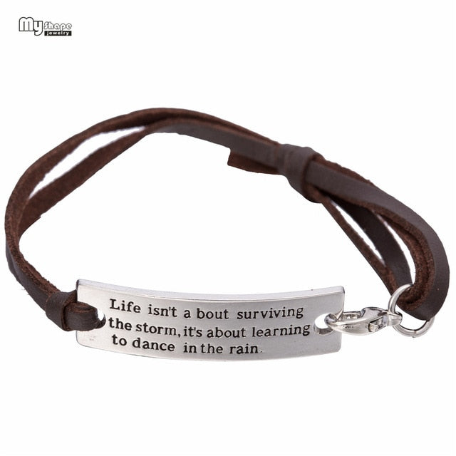 Life Isn't about Storm...leather bracelet