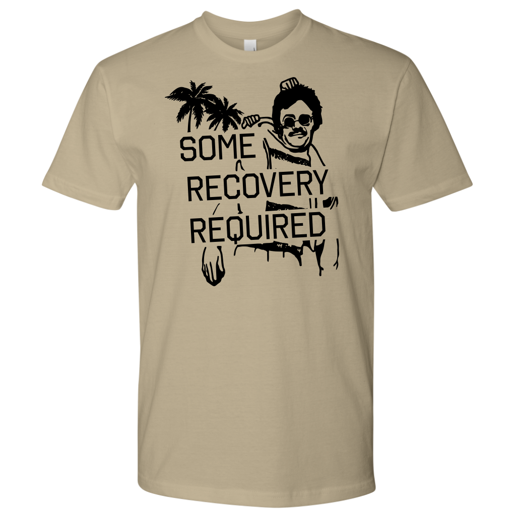 Some Recovery Required Shirt