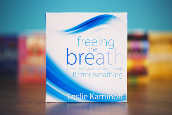 Freeing the Breath: Health, Relaxation, & Clarity Through Better Breathing (Compact Disc)