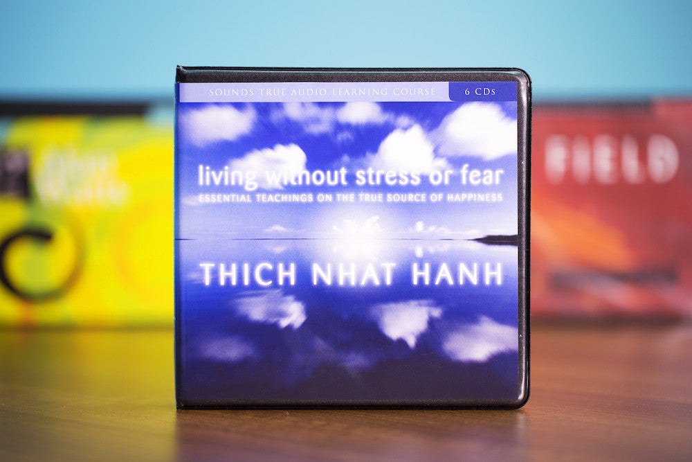 Living Without Stress or Fear CD