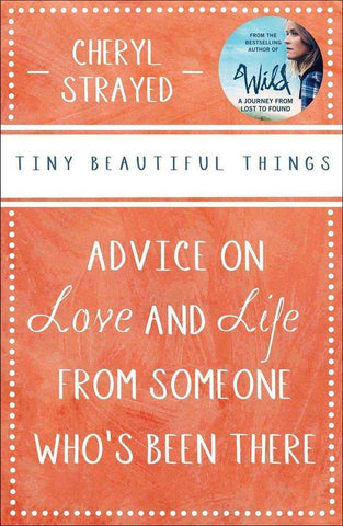 Tiny Beautiful Things - Book Recommendation