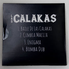 Load image into Gallery viewer, Las Calakas 4 Song EP-Released 9/1/2019