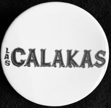 "Load image into Gallery viewer, Las Calakas Keepsake Button 2-1/4"" Round"