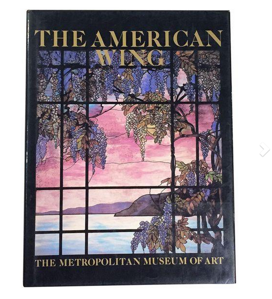 Vintage Coffee Table Book - The American Wing - Metropolitan Museum of Art