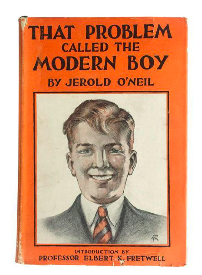 "1st Edition Book 1931 ""That Problem Called the Modern Boy"""