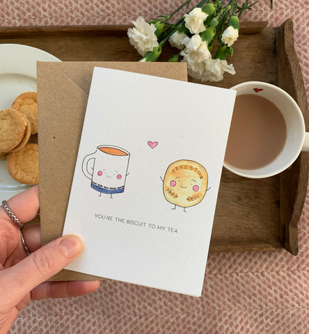 Biscuit To My Tea Card