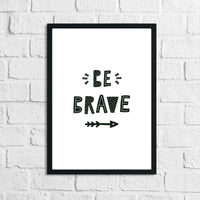 Scandinavian Be Brave Arrows Children's Nursery Bedroom Wall Decor Print