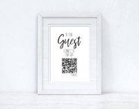 Be Our Guest Wifi QR Scan Home Wall Decor Print