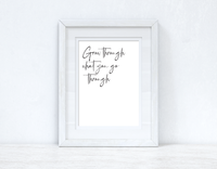 Grow Through what you are Fancy Inspirational Wall Decor Quote Print
