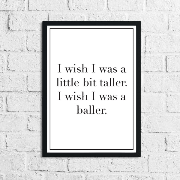 Wish I Was Taller Children's Room Quote Wall Decor Print