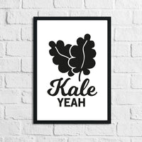 Kale Yeah Humorous Kitchen Home Simple Wall Decor Print
