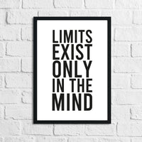 Limits Only Exist In The Mind Inspirational Wall Decor Quote Print
