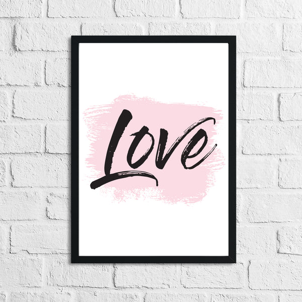 Love Pink Brush Wall Decor Bedroom Print