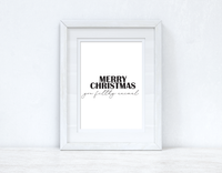 Merry Christmas You Filthy Animal Seasonal Wall Home Decor Print
