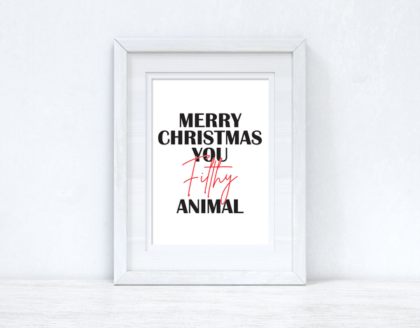 Merry Christmas You Filthy Animal Colour Seasonal Wall Home Decor Print