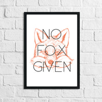 No Fox Given Humorous Funny Home Wall Decor Print
