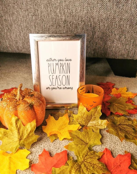 Either You Love Pumpkin Season Autumn Seasonal Wall Home Decor Print