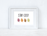 Stay Cosy Leaves Autumn Seasonal Wall Home Decor Print