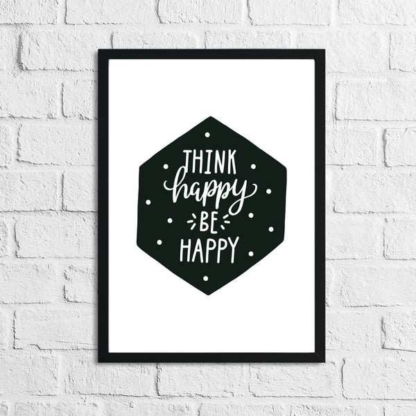 Scandinavian Think Happy Be Happy Children's Nursery Bedroom Wall Decor Print