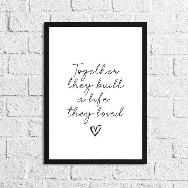 New Together They Built a Life They Loved Heart Simple Home Wall Decor Print