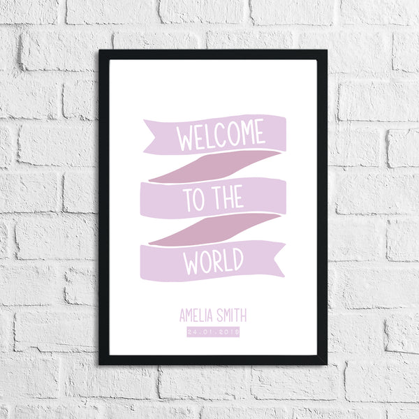 Personalised Welcome To The World Baby Girl's Pink Children's Bedroom Room Wall Decor Print
