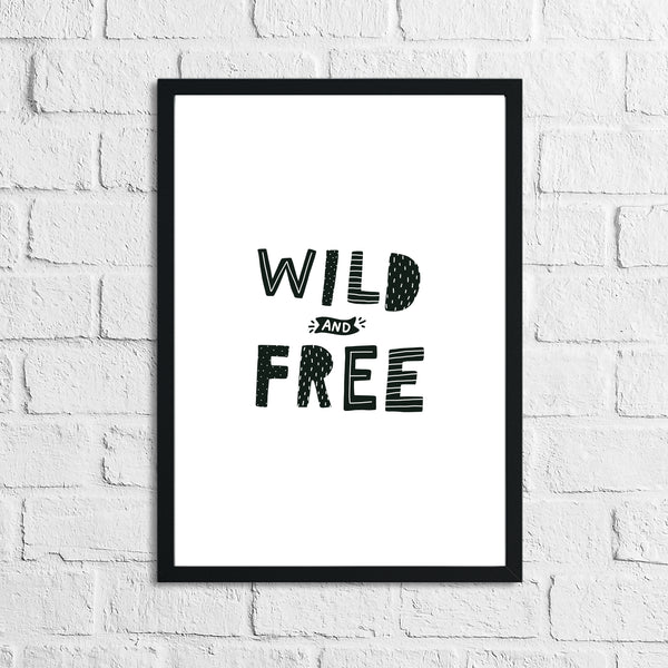 Scandinavian Wild And Free Children's Nursery Bedroom Wall Decor Print
