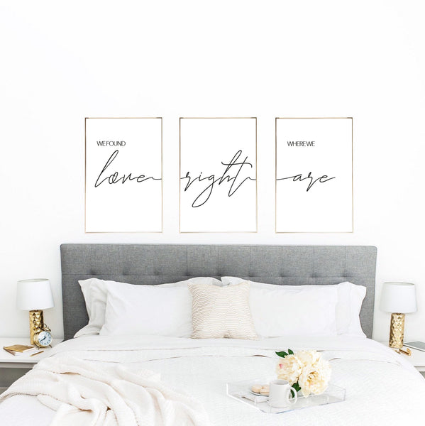 We Found Love Right Where We Are Set Of 3 Bedroom Wall Decor Prints