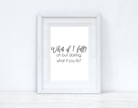 What If I Fall Autumn Seasonal Wall Home Decor Print