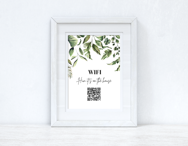 Wifi Hun Its On The House Wifi QR Scan Home Wall Decor Print