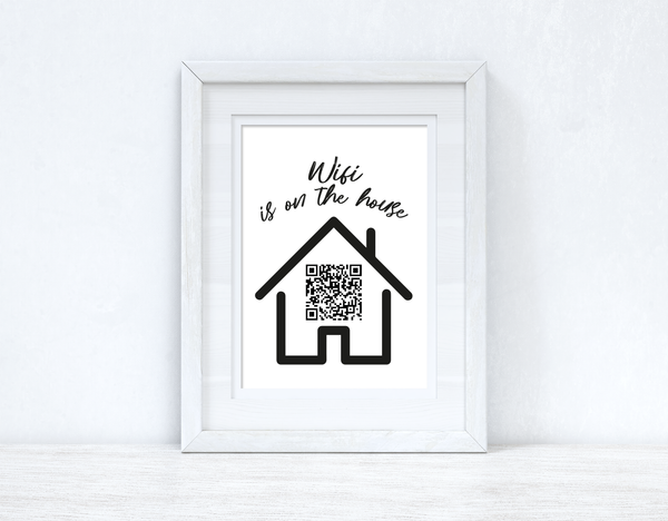 Wifi Is On The House Silhouette Wifi QR Scan Home Wall Decor Print