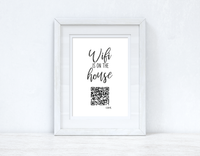 Wifi Is On The House QR Scan Home Wall Decor Print