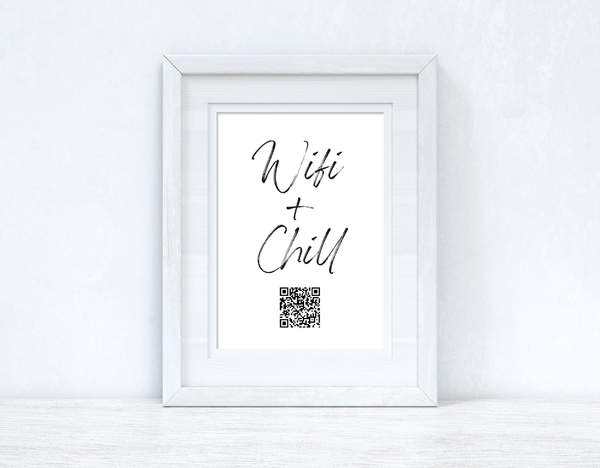 Wifi & Chill QR Scan Home Wall Decor Print