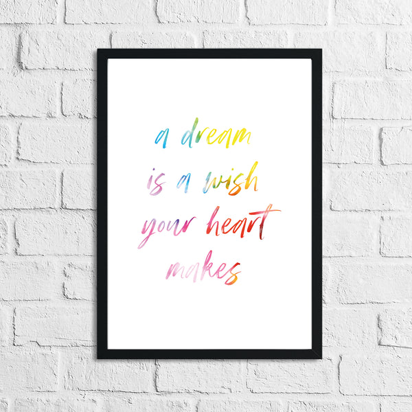 A Dream Is A Wish Colour Children's Room Wall Decor Print