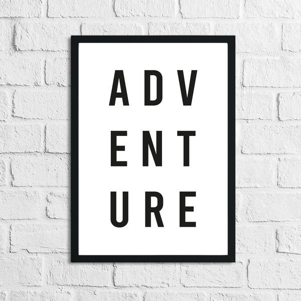 Adventure Travel Inspirational Wall Decor Quote Print