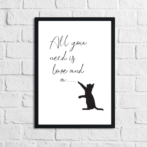 All You Need Is Love & A Cat Animal Wall Decor Print
