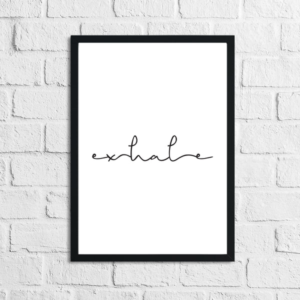 Exhale Pretty Bathroom Bedroom Wall Decor Print