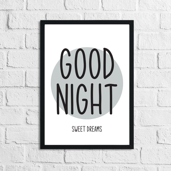 Goodnight Sweet Dreams Grey Children's Teenager Room Wall Decor Print