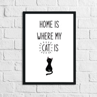 Home Is Where My Cat Is Animal Wall Decor Simple Print