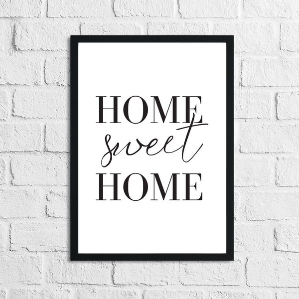 Home Sweet Home Simple Home Wall Decor Print