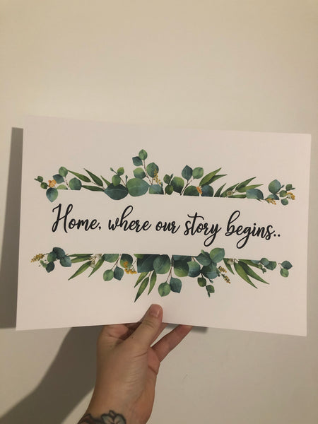 Home,Where Our Story Begins Green Eucalyptus Floral Landscaped Wall Decor Print