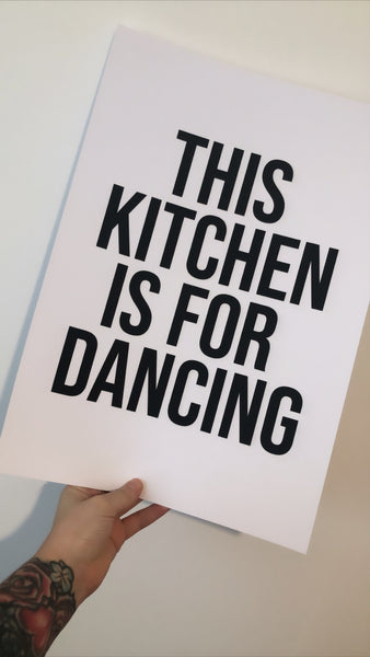 This Kitchen Is Made For Dancing Bold Kitchen Simple Wall Decor Print